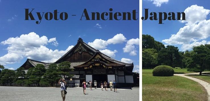 Kyoto - Ancient Japan